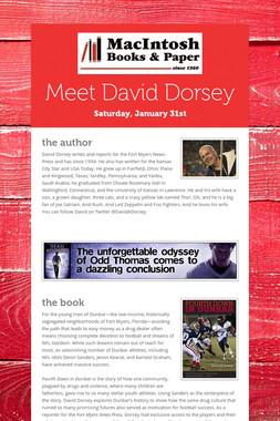 Meet David Dorsey