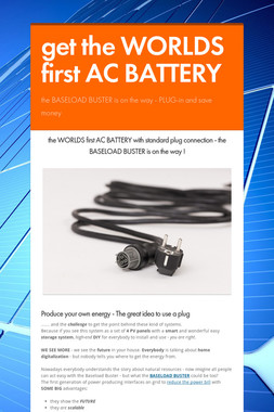 get the WORLDS first AC BATTERY