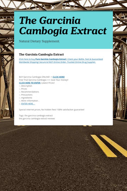 The Garcinia Cambogia Extract