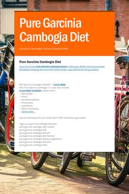 Pure Garcinia Cambogia Diet