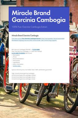 Miracle Brand Garcinia Cambogia