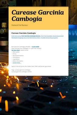 Curease Garcinia Cambogia