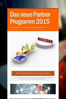 Das neue Partner Programm 2015