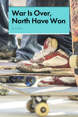 War Is Over, North Have Won