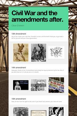 Civil War and the amendments after.