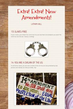 Extra! Extra! New Amendments!