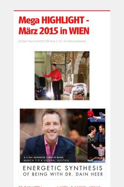 Mega HIGHLIGHT - März 2015 in WIEN