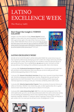 LATINO EXCELLENCE WEEK
