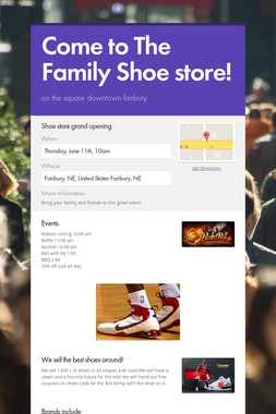 Come to The Family Shoe store!