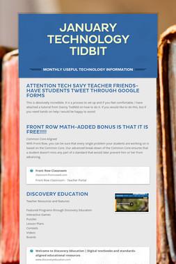 January Technology Tidbit