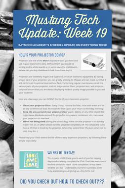Mustang Tech Update: Week 19