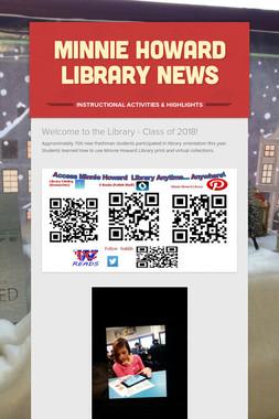 Minnie Howard Library News