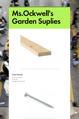 Ms.Ockwell's Garden Suplies