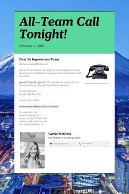All-Team Call Tonight!