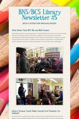 BNS/BCS Library Newsletter #5