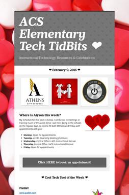 ACS Elementary Tech TidBits ❤️