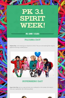 PK 3.1 SPIRIT WEEK!