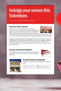 Indulge your senses this Valentines