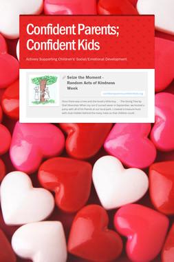 Confident Parents; Confident Kids