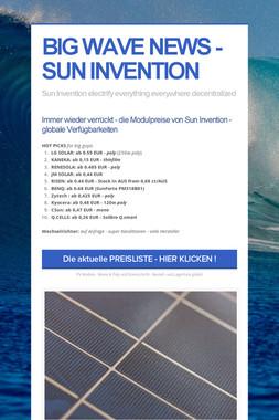 BIG WAVE NEWS - SUN INVENTION