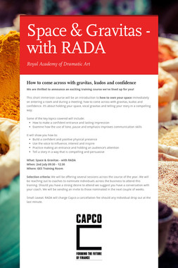 Space & Gravitas - with RADA