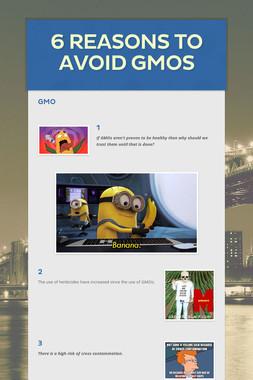 6 reasons to avoid GMOs