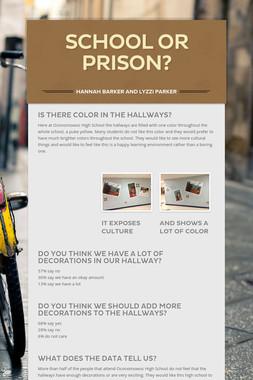 School or Prison?