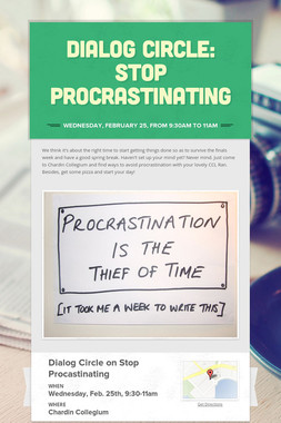 Dialog Circle: Stop Procrastinating