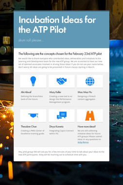 Incubation Ideas for the ATP Pilot