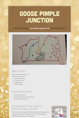 Goose Pimple Junction
