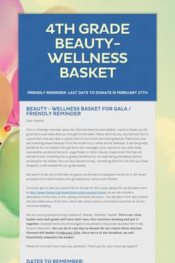 4th Grade Beauty- Wellness Basket