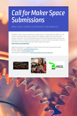 Call for Maker Space Submissions
