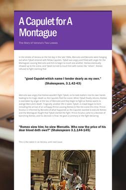 A Capulet for A Montague