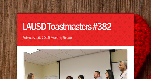 LAUSD Toastmasters #382 | Smore Newsletters for Education