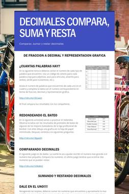 DECIMALES COMPARA, SUMA Y RESTA