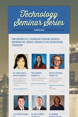 Technology Seminar Series