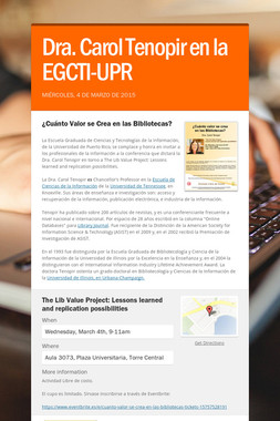 Dra. Carol Tenopir en la EGCTI-UPR