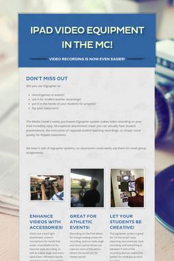 iPad Video Equipment in the MC!