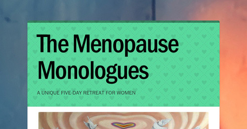 a creative story about menopause Creative writing 201 the short story full course for one semester race and the creative imagination full course for one semester.