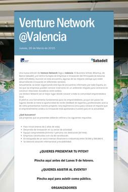 Venture Network @Valencia