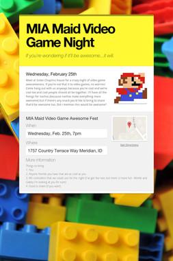 MIA Maid Video Game Night
