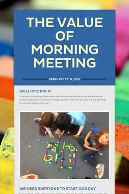 THE VALUE OF MORNING MEETING