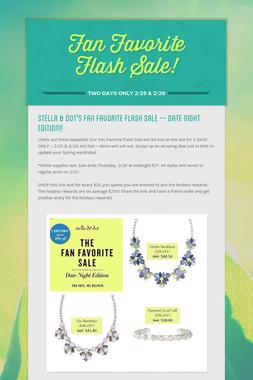 Fan Favorite Flash Sale!