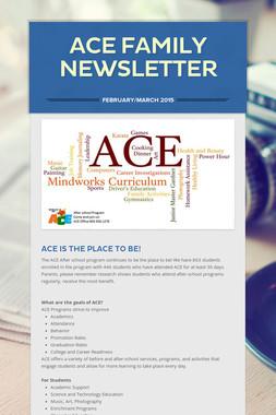 ACE  Family Newsletter