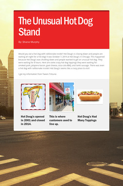 The Unusual Hot Dog Stand