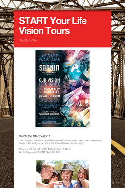 START Your Life Vision Tours