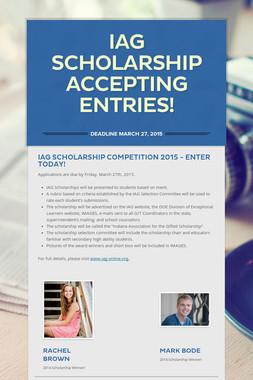 IAG Scholarship Accepting Entries!