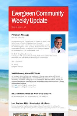 Evergreen Community Weekly Update