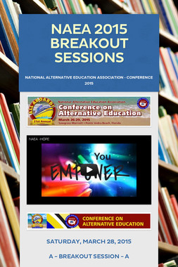 NAEA 2015 Breakout Sessions