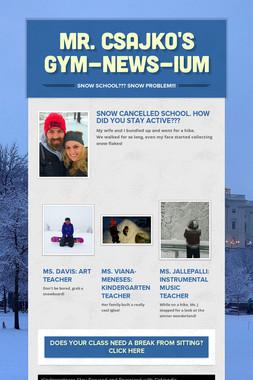 Mr. Csajko's Gym-news-ium